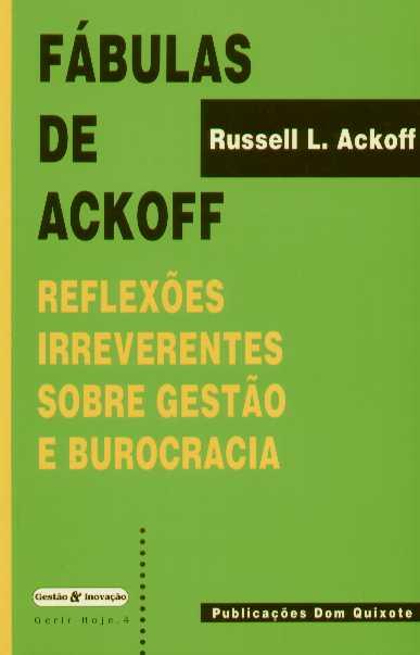 Livro: Reflexões irreverentes sobre gestão e burocracia