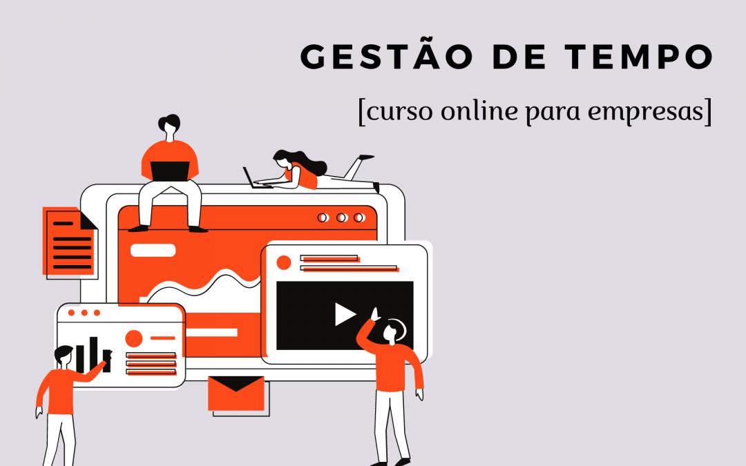 Gestão de tempo: curso online para empresas