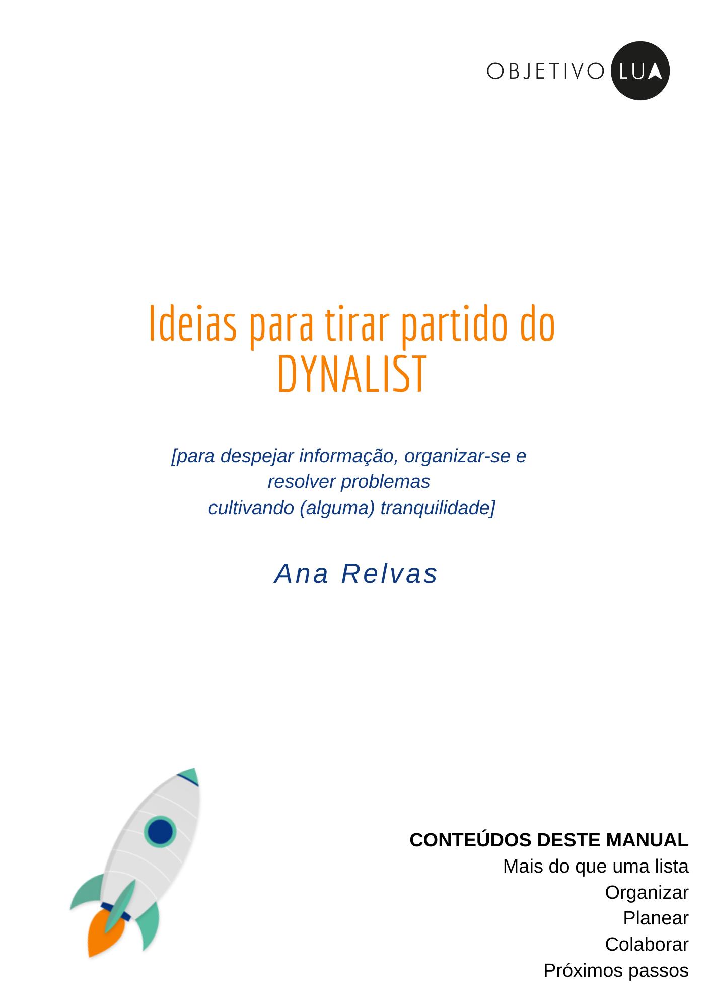 Ideias para tirar partido do Dynalist